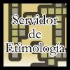 Servidor de Etimología